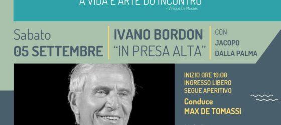 INCONTRI ALL'IMBRUNIRE presenta IVANO BORDON