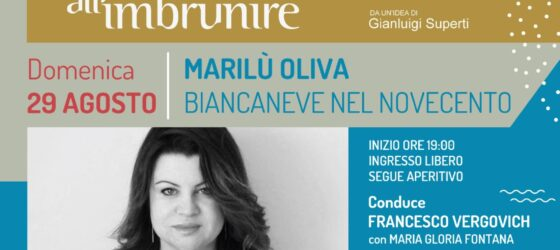 INCONTRI ALL'IMBRUNIRE PRESENTA : MARILÙ OLIVA